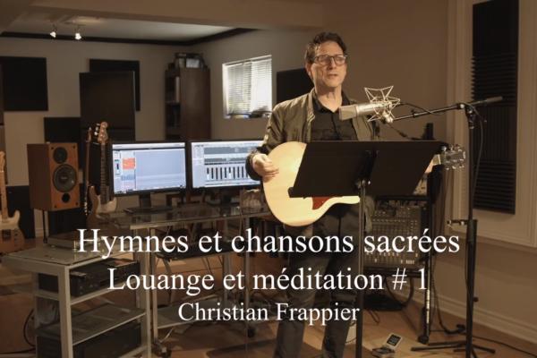Louange et Méditation # 1