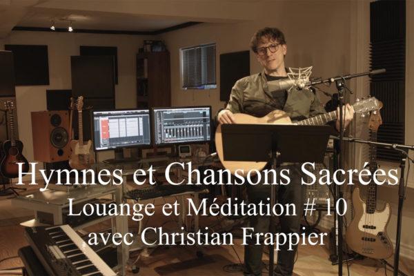 Louange et Méditation # 10