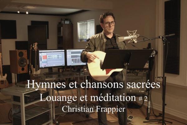 Louange et Méditation # 2