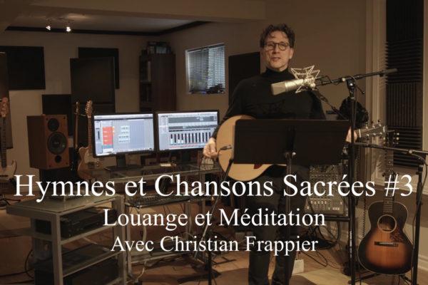 Louange et Méditation # 3