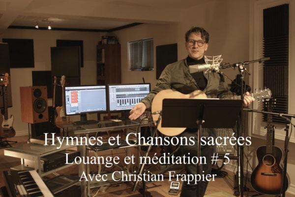 Louange et Méditation # 5
