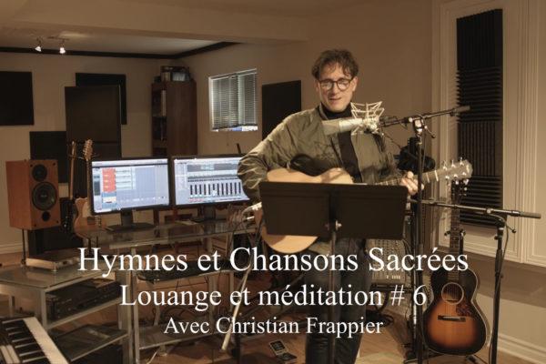 Louange et Méditation # 6