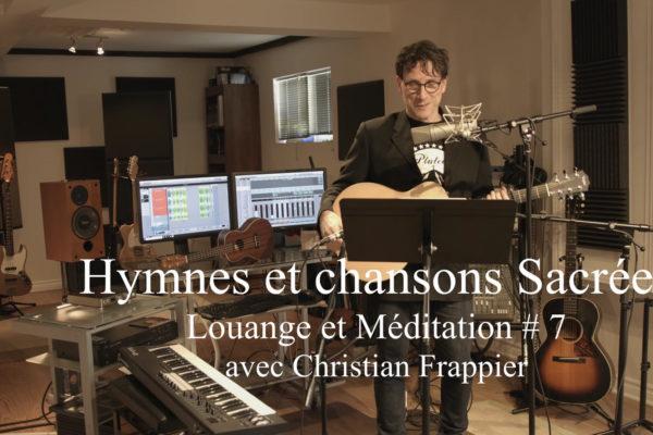 Louange et Méditation # 7