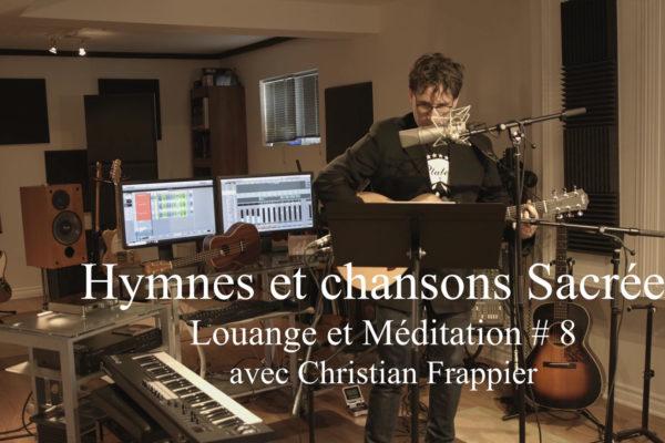 Louange et Méditation # 8