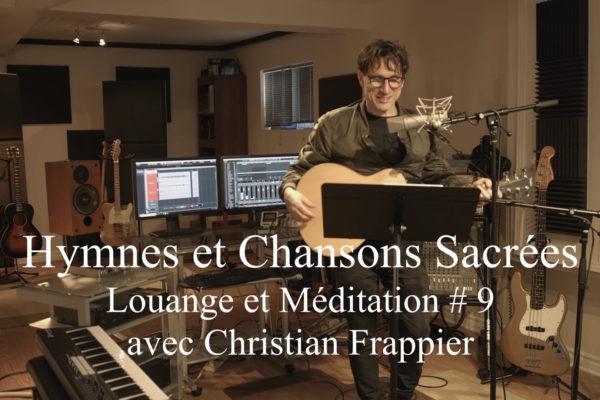 Louange et Méditation # 9
